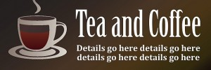 Tea & Coffee Banner